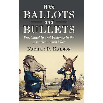With Ballots and Bullets by Kalmoe & Nathan Louisiana State University