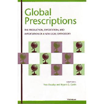 Global Prescriptions - The Production - Exportation and Importation of
