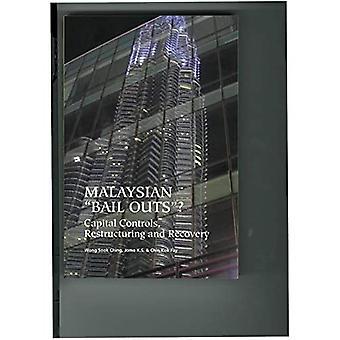 """Maleisische """"Bail Outs""""?: Kapitaalcontroles, herstructurering en herstel"""