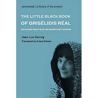 The Little Black Book of Griselidis Real by Hennig & JeanLuc