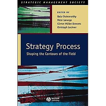 Strategieproces: Het vormgeven van de contouren van het veld