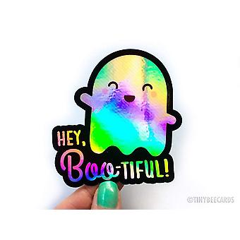 """Cute Holographic Ghost Sticker """"you're Boo-tiful"""""""