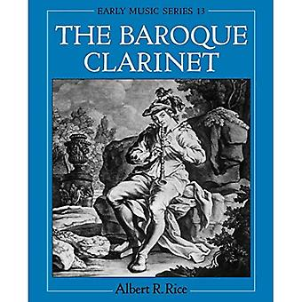 The Baroque Clarinet