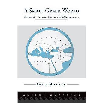 Pieni kreikkalainen maailma - Irad Ma:n verkostot muinaisella Välimerellä