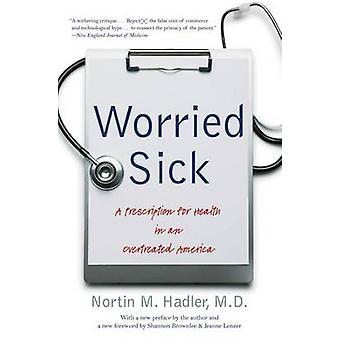 قلق المرضى -- وصفة طبية للصحة في أمريكا المعالجة المفرطة (2)