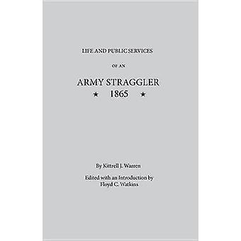 陸軍ストラグラーの生活と公共サービス - 1865年 キトレル・J・W