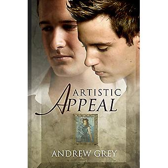 Artistic Appeal by Andrew Grey - 9781613721278 Book