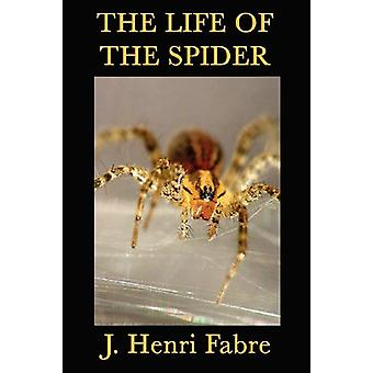 The Life of the Spider by J Henri Fabre - 9781617203183 Book