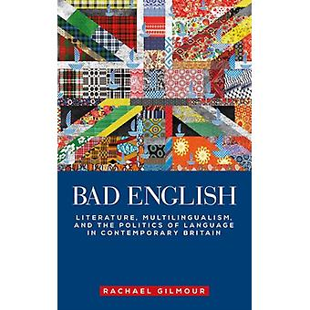 Bad English by Rachael Gilmour