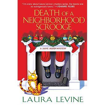 Death of a Neighborhood Scrooge par Laura Levine
