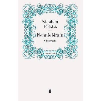 Dennis Brain by Stephen Pettitt