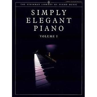 Steinway Library of Piano Music Simply Elegant Piano. Vol.1 UK Version