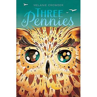 Three Pennies by Melanie Crowder
