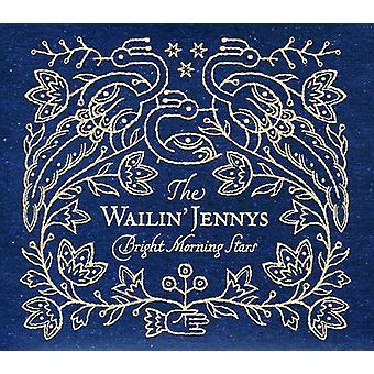 Wailine Jennys - importation USA Bright Morning Stars [CD]