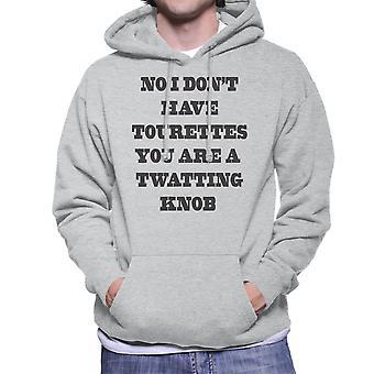 Ei I Dont ole Tourettes miesten on hupullinen pusero