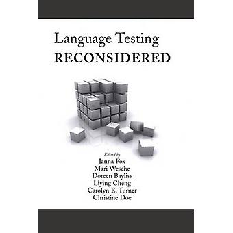 Language Testing Reconsidered by Janna Fox - 9780776606576 Book