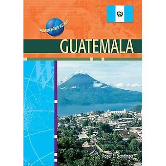 Guatemala por Roger Dedinger - libro 9780791074770