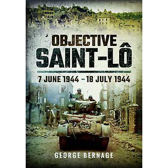 Objektiva Saint-Lo - 7 juni 1944 - 18 juli 1944 av Georges Bernage - 9