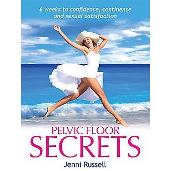 Pelvic Floor Secrets by Jenni Russell - 9781908691392 Book