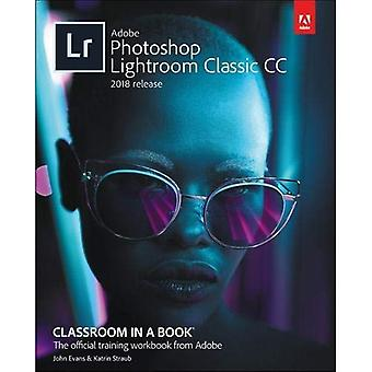 Adobe Photoshop Lightroom klassieke CC Classroom in a Book