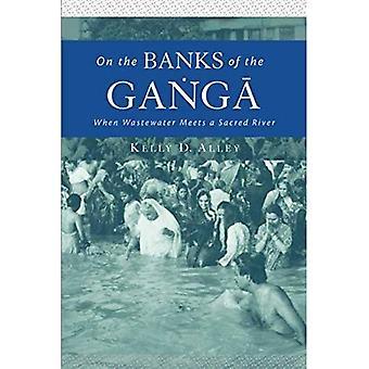 Aan de oever van de Ganges: wanneer afvalwater ontmoet een heilige rivier