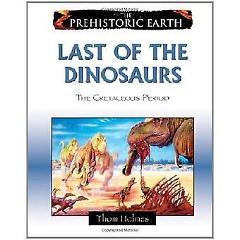 Sista dinosaurierna: kritaperioden (förhistoriska jord)