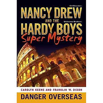 Danger d'outre-mer (Nancy Drew & Hardy Boys Super mystères)