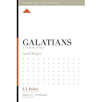 Galates: Une étude de 12 semaines (sachant la Bible)