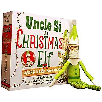 Oom Si de kerst Elf: Hard werken, Hard Nap [met pop]