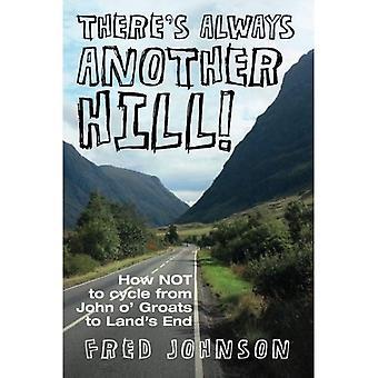 Det finns alltid en annan kulle: hur inte till cykel från John O Groats till Land's End