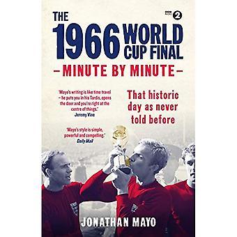 La finale de coupe du monde 1966: Minute par Minute