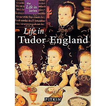 Life in Tudor England (Pitkin Guides)