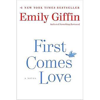 Eerst komt liefde