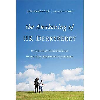 Opvågnen af Hk Derryberry: mit usandsynligt venskab med drengen, der husker alt