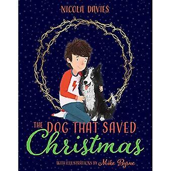 De hond die Saved Christmas