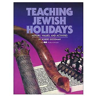Teaching Jewish Holidays: History, Values, and Activities