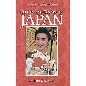 Culture and Customs of Japan by Kamachi & Noriko