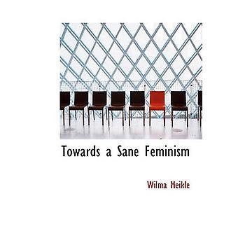 Naar een gezond feminisme door Wilma Meikle