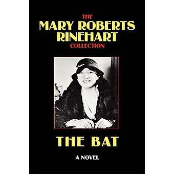 The Bat by Rinehart & Mary Roberts