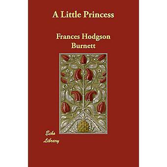 フランシス ・ ホジソン ・ バーネットによるリトル プリンセス