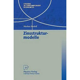 Zinsstrukturmodelle av Rudolf & Markus