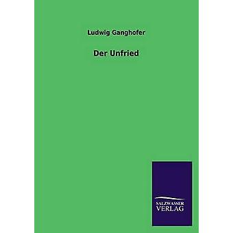 Der Unfried by Ganghofer & Ludwig