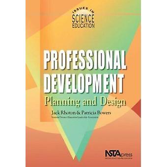Professional Development - Planning and Design (illustrated edition) b