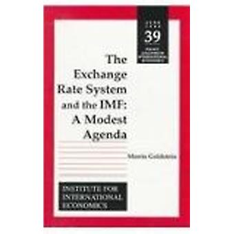 Exchange Rate System and the IMF  - A Modest Agenda Book