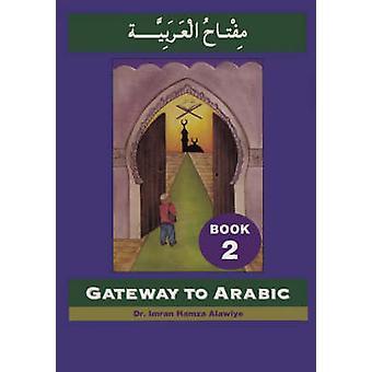 Gateway to Arabic by Imran Alawiye - 9780954083304 Book