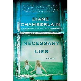 Necessary Lies by Diane Chamberlain - 9781250054517 Book