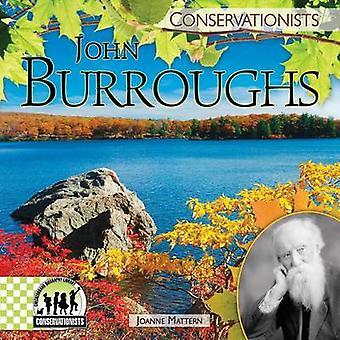 John Burroughs by Joanne Mattern - 9781624030925 Book