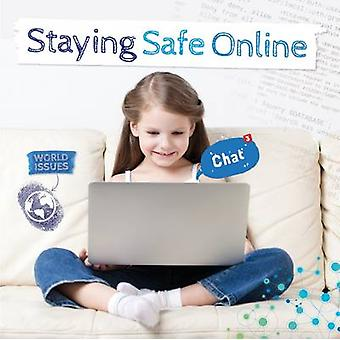 Staying Safe on-Line by Harriet Brundle - 9781786370235 Book