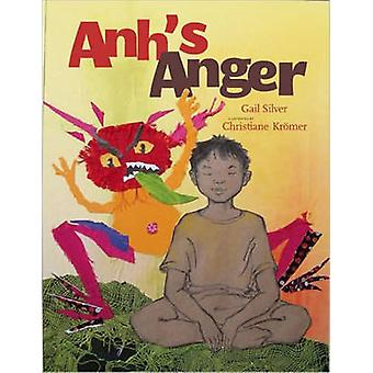 Anh's Anger by Gail Silver - Christiane Kromer - 9781888375947 Book