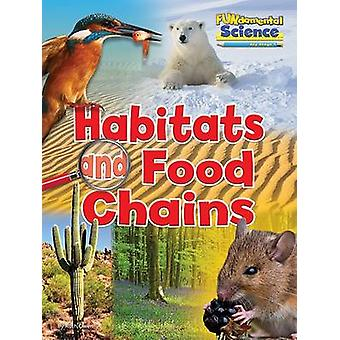 Fundamental Science Key Stage 1 - Habitats and Food Chains - 2016 by Ru